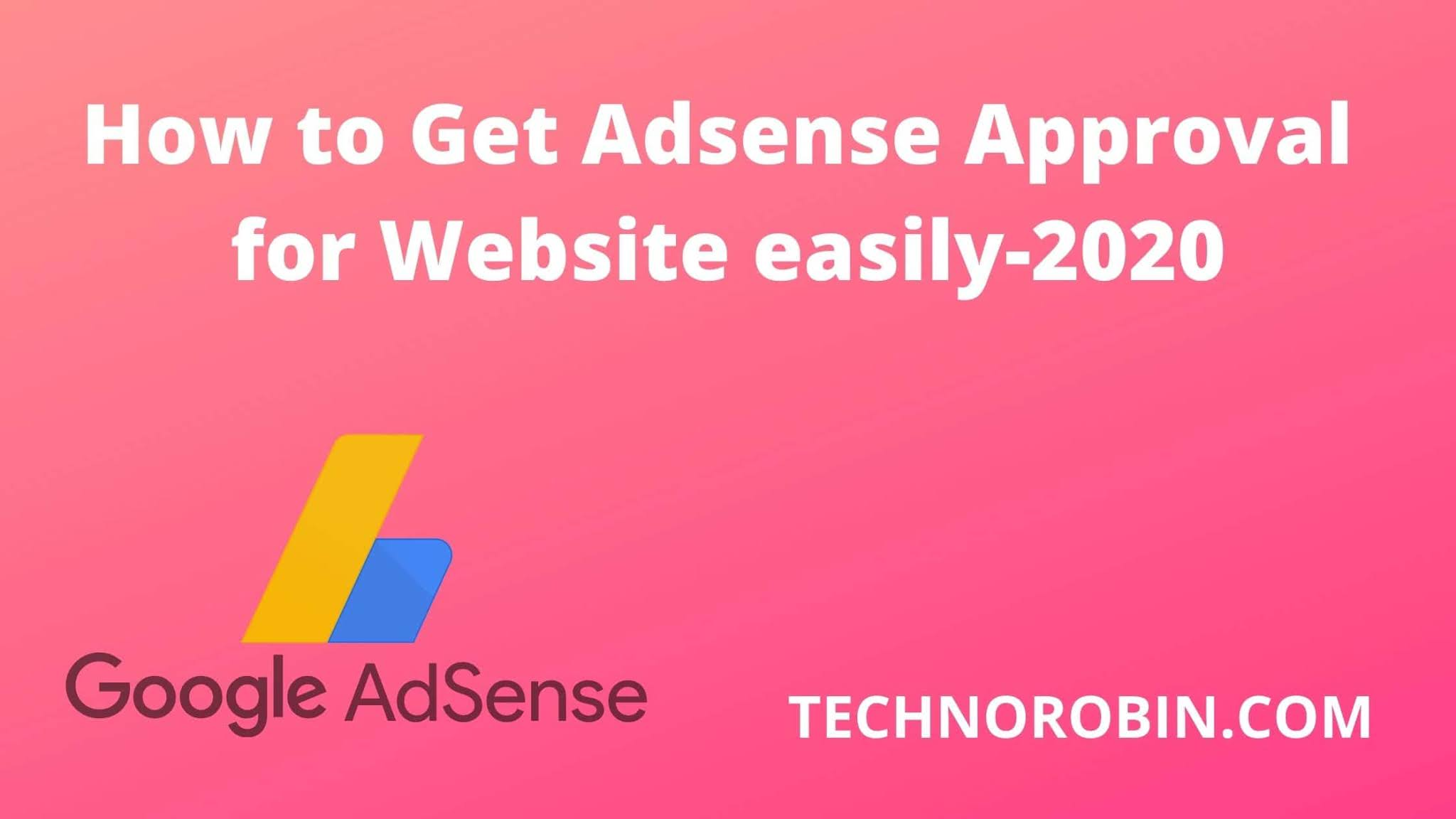 Follow these 12 steps to get Adsense Approval easily in 2021