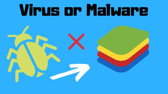 Virus, malware is BlueStacks safe