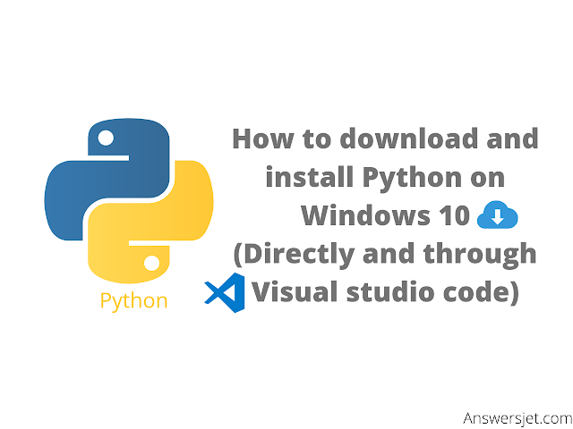 How to download and install Python on Windows (Directly & in VS Code)