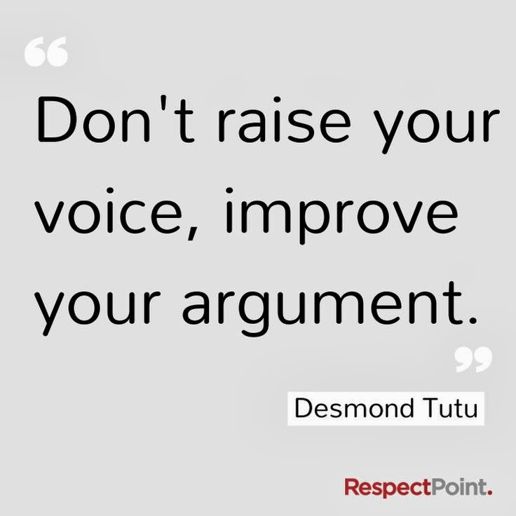 Don't raise your voice | More Than Sayings