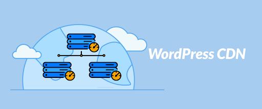 Needs of CDN for your WordPress Blog