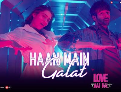 Haan Main Galat  Lyrics - Love Aaj Kal | Lyricskent