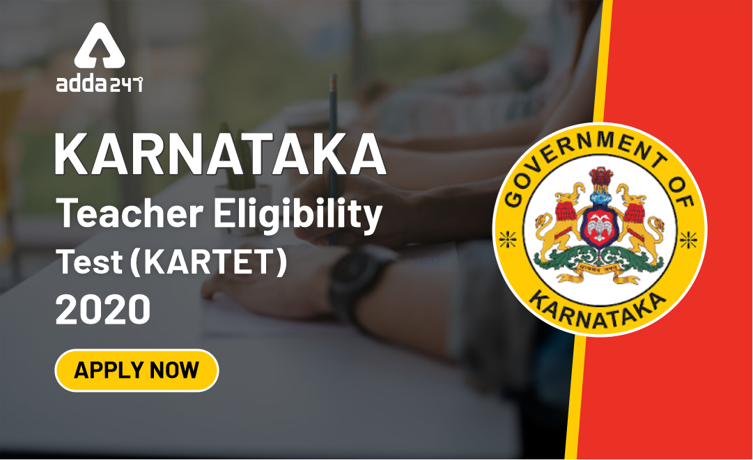 Karnataka TET 2020 Online Registration Form Reopen: Apply Now