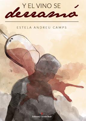 Reseña | Y el vino se derramó - Estela Andreu Camps