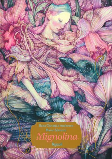 Mignolina di Hans Christian Andersen con illustrazioni di Marco Mazzoni