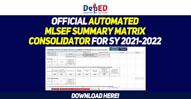 DepEd Official Automated MLESF Summary Matrix Consolidator for SY 2021-2022
