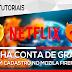NetFlix de Graça - Sem cadastro! MELHOR MÉTODO!!! (Mozilla Firefox) 2017