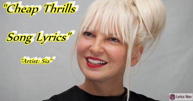 Cheap Thrills Song Lyrics