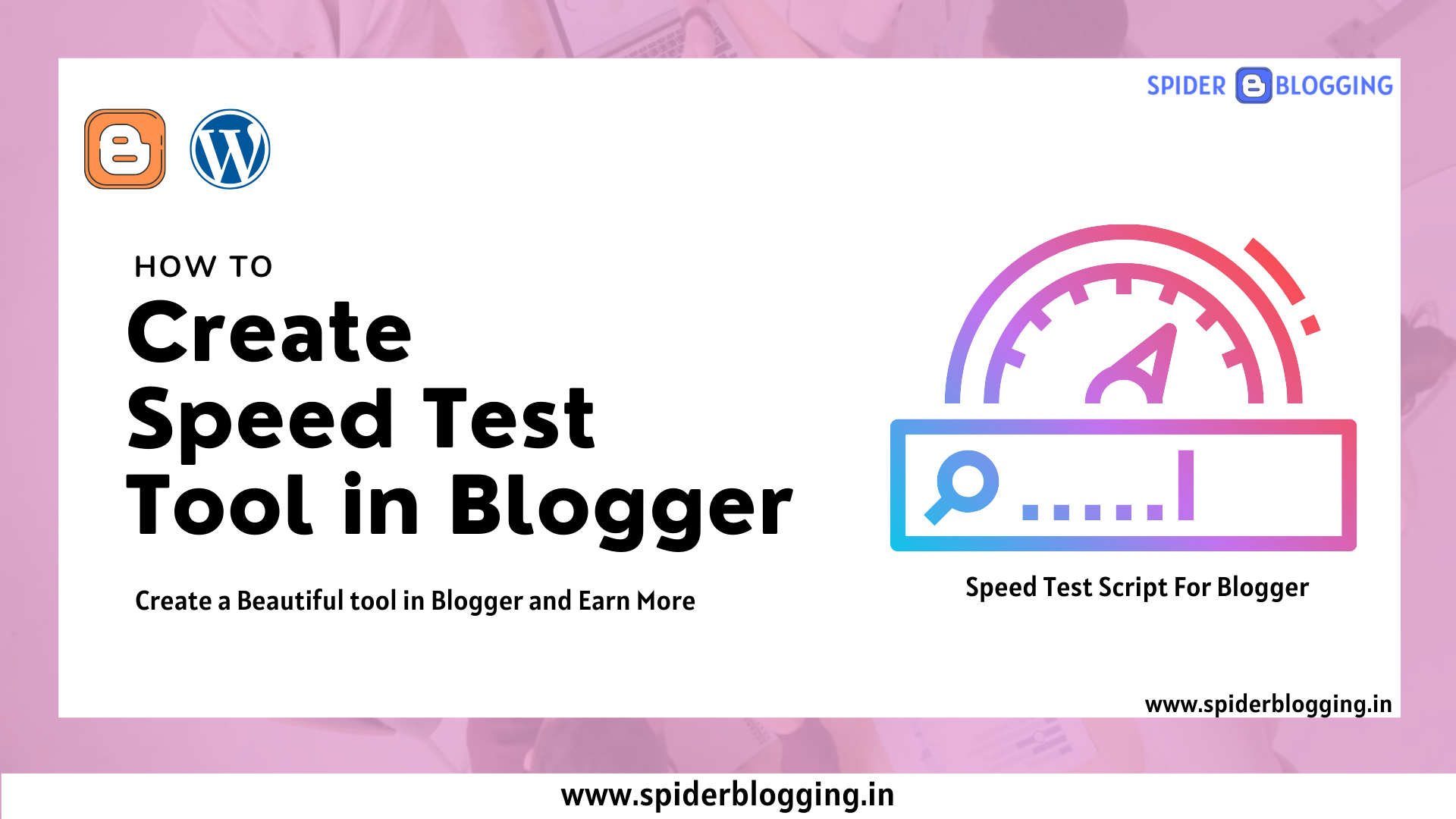 How to Create Speed Test Tool in Blogger | Spider Blogging