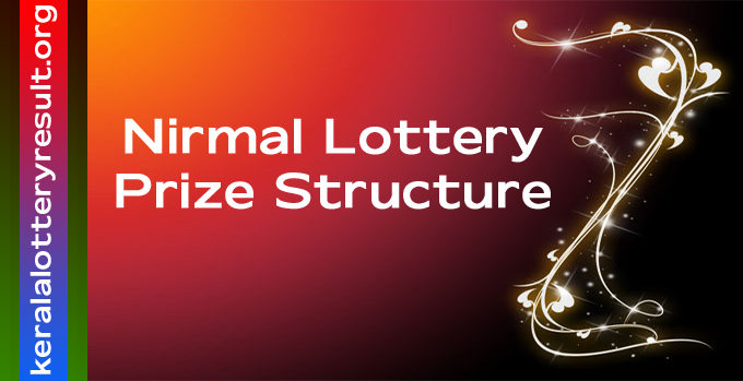 Prize Structure of Nirmal Weekly Lottery 2021