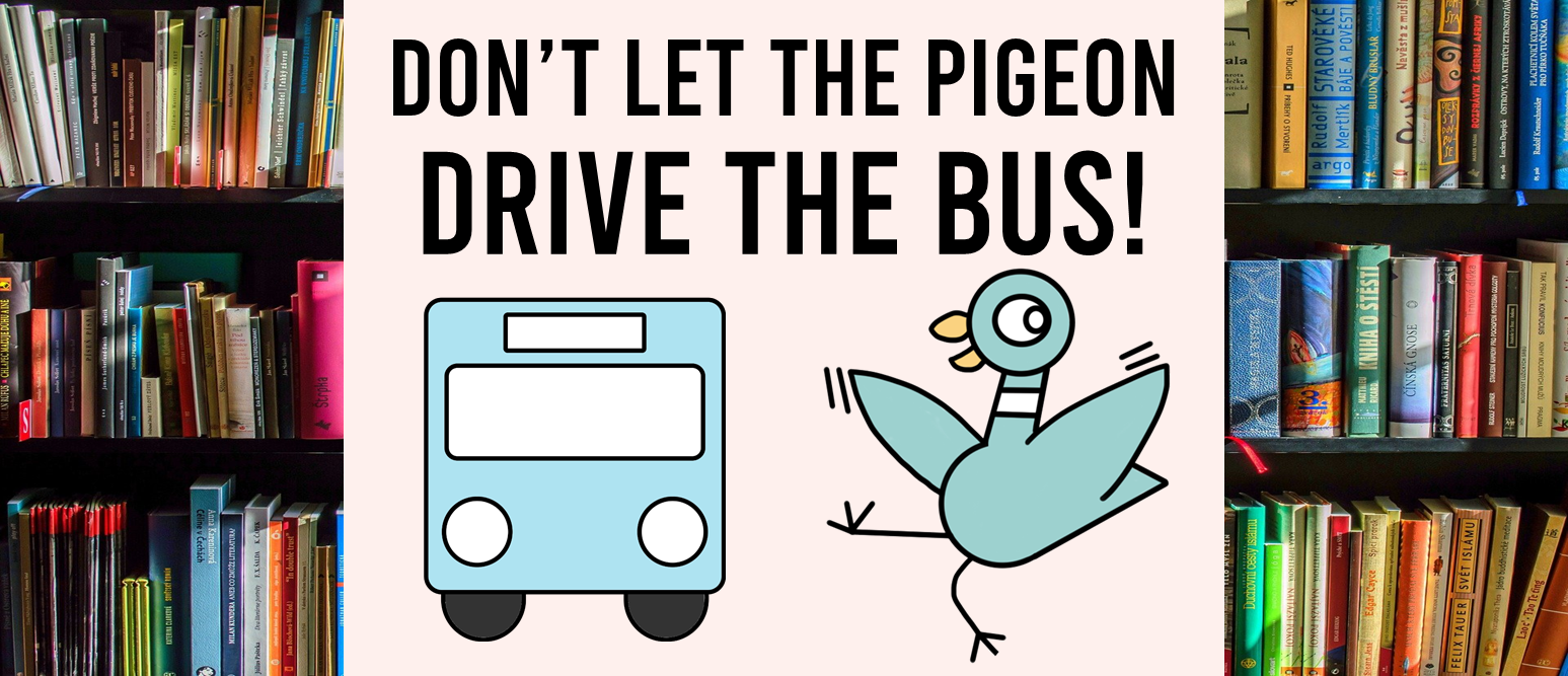 Don't Let the Pigeon Drive the Bus book study literacy unit with Common Core aligned companion activities class book and craftivity K-1