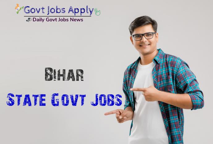 Bihar Latest Govt Jobs