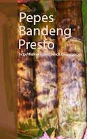 Kali ini penulis akan mengajak bunda untuk mengenal salah satu kuliner yang masih berasal Resep Pepes Ikan Bandeng Presto