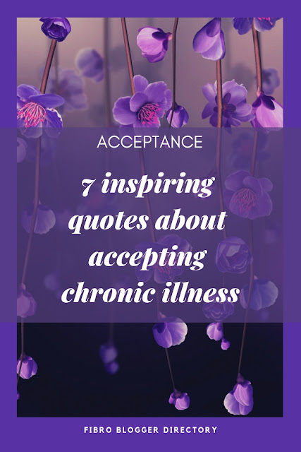 quotes about accepting chronic illness