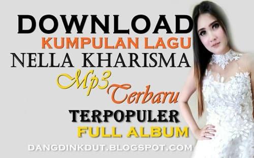 Download kumpulan lagu nella kharisma mp3 terbaru terpopuler