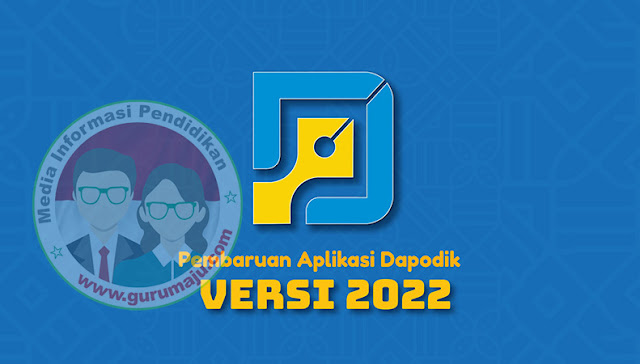 Download Aplikasi Dapodik 2022 Resmi