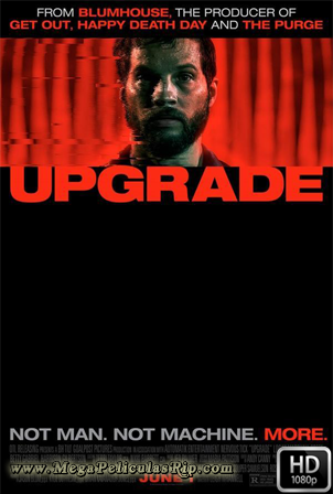 Upgrade [1080p] [Latino-Ingles] [MEGA]