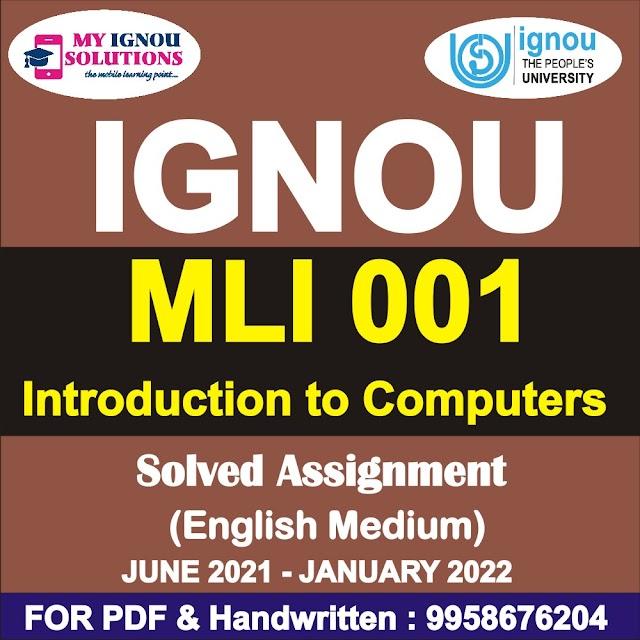 MLI 001 Solved Assignment 2021-22