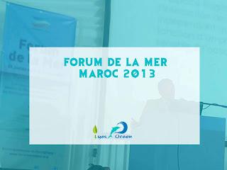Plaidoirie Forum de la mer Maroc 2013