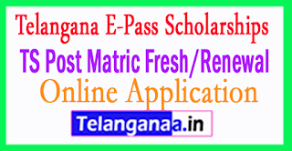 Telangana E-Pass Scholarships TS Post Matric Fresh/Renewal Online Application