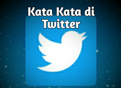 kata kata di twitter