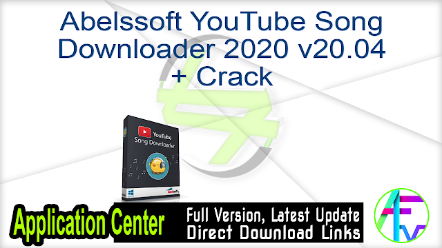 Abelssoft YouTube Song Downloader 2020 v20.04 + Crack