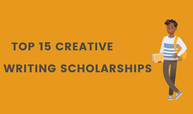 Top 15 Creative Writing Scholarships