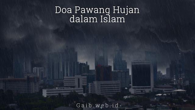 Doa Pawang Hujan menurut Islam