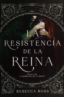 La resistencia de la reina | La rebelión de la reina #2 | Rebeca Ross