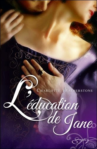http://lachroniquedespassions.blogspot.fr/2014/07/leducation-de-jane-charlotte.html
