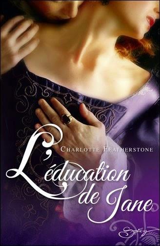 http://lachroniquedespassions.blogspot.fr/2014/07/leducation-de-jane-charlotte.html
