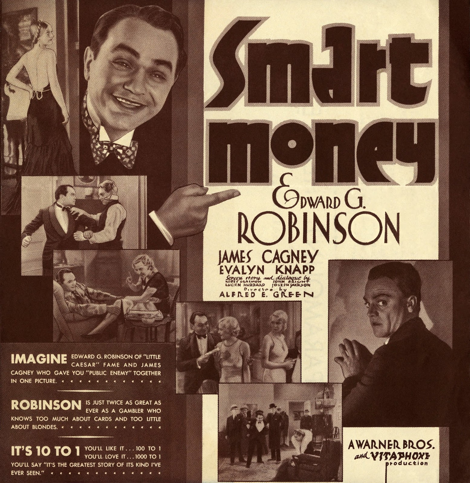 Smart Money is a 1931 American pre-Code drama film produced and distributed  by Warner Bros., directed by Alfred E. Green, and starring Edward G.  Robinson ...