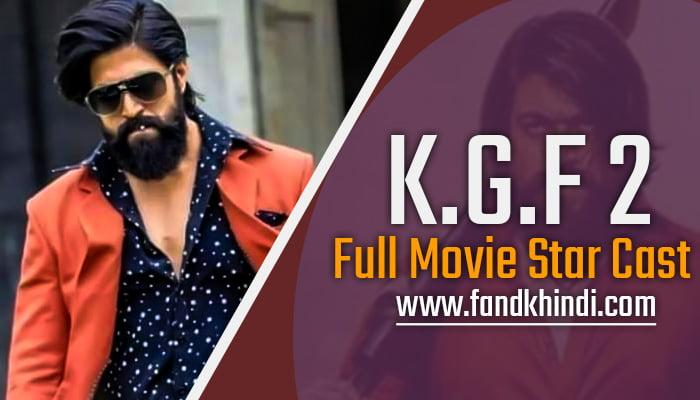 KGF 2 All-Star Cast Name