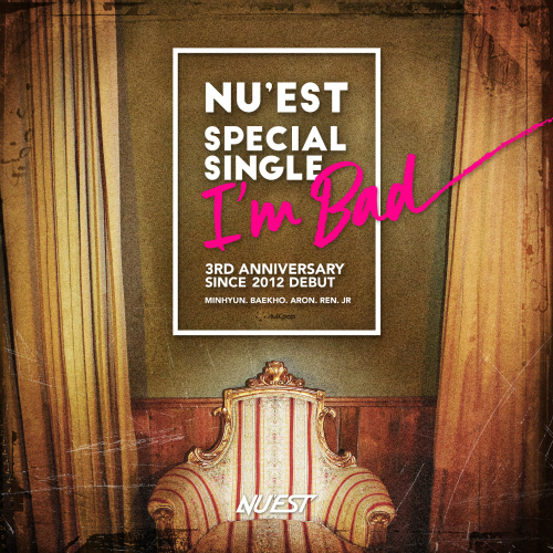 [Single] NU'EST – Special Single `I`m Bad` 1