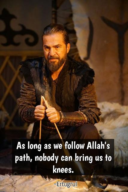 Ertugrul Ghazi Best Full HD Quotes images in English - ERTUGRUL  GHAZI drama in urdu ارطغرل غازی