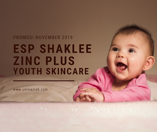 Promosi November 2019 ESP Shaklee, Zinc Plus dan Youth Skincare