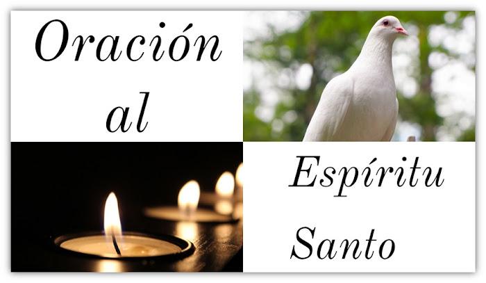 Oración al Espíritu Santo Ven Espíritu Santo