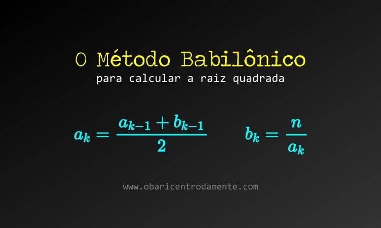 Método Babilônico para calcular raiz quadrada