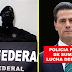 Policía Federal envía mensaje a Peña Nieto mencionan que se sumaran a la lucha con el pueblo ante GASOLINAZO
