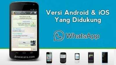 Versi android dan ios yang didukung whatsapp saat ini