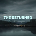Série vicio do momento: The Returned