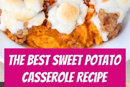 The Best Sweet Potato Casserole Recipe #mashedpotatoes #potato #casserole #sweetpotato #thanksgiving #sidedish