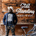Music: Still Standing - Damola Oridate