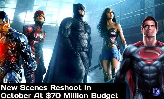 Justice League New Scenes Reshoot in October And Budget Set For $70 Million