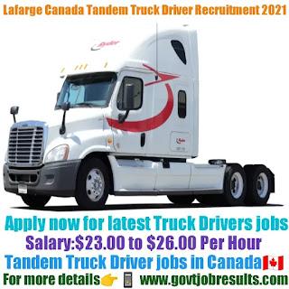 Lafarge Canada Tandem Truck Driver Recruitment 2021-22
