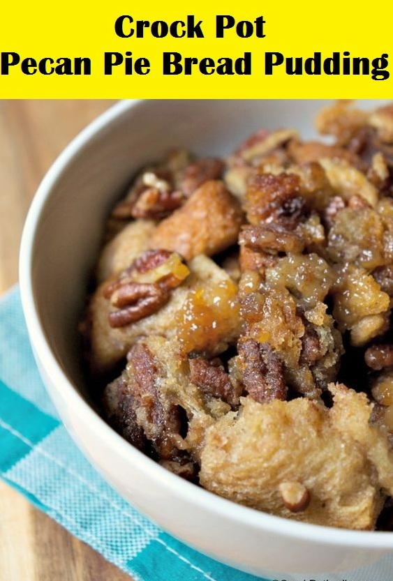 Crock Pot Pecan Pie Bread Pudding