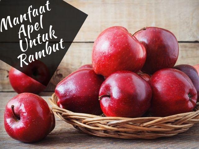 Manfaat apel untuk rambut