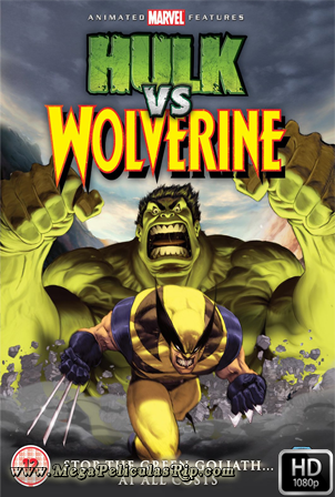 Hulk vs Wolverine [1080p] [Latino-Ingles] [MEGA]