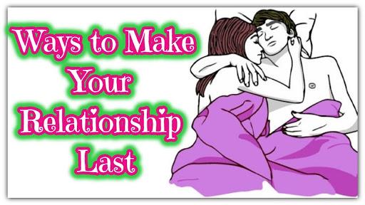 10 Ways to Make YourRelationship Last