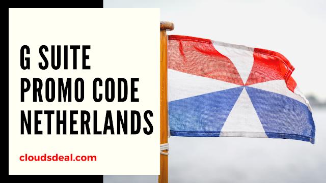 G Suite Promo Code Netherlands